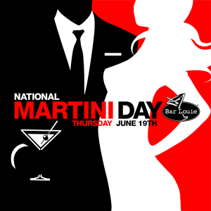 National Martini Day (courtesy Bar Louie)